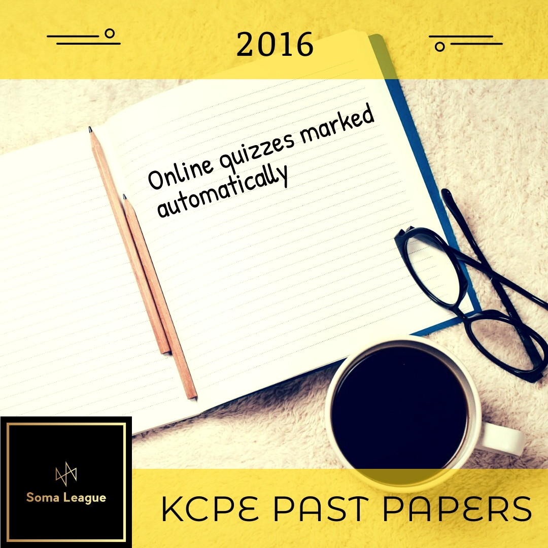 2016 KCPE Past Papers